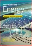 Introduction to Energy : Resources, Technology and Society, , 0521359414