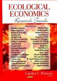 Ecological Economics Research Trends, Pertsova, Carolyn C., 1600219411