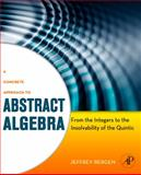 A Concrete Approach to Abstract Algebra 1st Edition