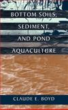 Bottom Soils, Sediment and Pond Aquaculture, , 0412069415
