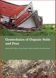 Geotechnics of Organic Soils and Peat, Huat, Bujang B. K. and Prasad, Arun, 0415659418