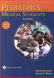 Pediatrics for Medical Students, Bernstein, Daniel and Shelov, Steven P., 0781729416