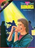 Blues and Rock Harmonica, Glenn Weiser, 0931759412