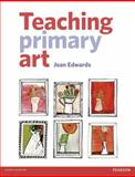 Teaching Primary Art, Jean Edwards, 1405899417