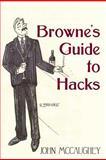 Browne's Guide to Hacks, John McCaughey, 1475199414