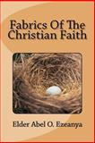 Fabrics of the Christian Faith, Abel Ezeanya, 1492239410