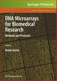 DNA Microarrays for Biomedical Research : Methods and Protocols, , 1617379417