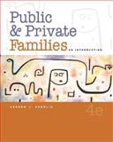 Public and Private Families : An Introduction, with PowerWeb, Cherlin, Andrew J., 0072949414