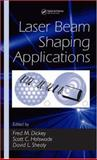 Laser Beam Shaping Appls, Fred, M. Dickey, 0824759419