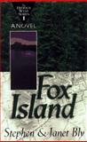 Fox Island, Stephen A. Bly and Janet Bly, 0892839414