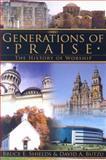 Generations of Praise, David A. Butzu and Bruce E. Shields, 0899009417