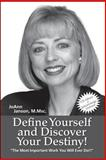 Define Yourself and Discover Your Destiny!, JoAnn Janson, 1425139418