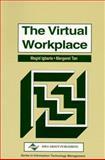 The Virtual Workplace, Magid Igbaria, Margaret Tan, 1878289411