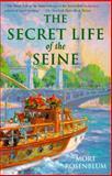 The Secret Life of the Seine, Mort Rosenblum, 0201489414