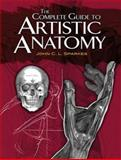 The Complete Guide to Artistic Anatomy, John C. L. Sparkes, 0486479412