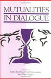 Mutualities in Dialogue 9780521499415