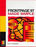 Frontpage 97 Made Simple, McBride, Nat, 0750639415