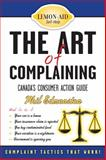 The Art of Complaining, Phil Edmonston, 1459719417