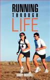 Running Through Life, Barry Worrall, 146787941X