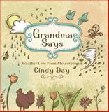 Grandma Says, Cindy Day, 1551099411