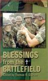 Blessings from the Battlefield : Stories of Military Chaplains, O'Brien, Thomas R., 1931709416