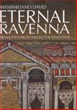 Eternal Ravenna, David, Massimiliano, 2503549411