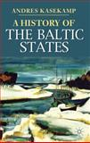 A History of the Baltic States, Kasekamp, Andres, 0230019412
