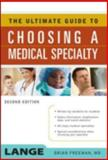 The Ultimate Guide to Choosing a Medical Specialty, Freeman, Brian, 0071479414