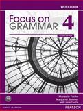 Focus on Grammar 4 Workbook 4th Edition