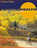 An Invitation to Health, Hales, Dianne R., 0534589413