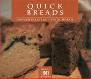 Quick Breads, Howard Early and Glenda Morris, 0895949415