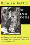 The Free Press, Belloc, Hilaire, 0971489416