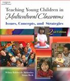 Teaching Young Children in Multicultural Classroom : Issues, Concepts, and Strategies, de Melendez, Wilma Robles, 1418039411