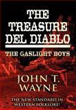 The Treasure Del Diablo, John T. Wayne, 1462669417