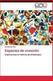 Espacios de Creación, Bonilla Rius Ana, 3847369415
