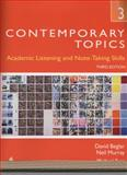 Contemporary Topics 3 : Academic Listening and Note-Taking Skills (Student Book and Classroom Audio CD), Beglar and Beglar, David, 0132469413