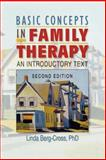 Basic Concepts in Family Therapy : An Introductory Text, Berg-Cross, Linda, 0789009412