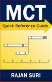 MCT Quick Reference Guide, Suri, Rajan, 0990599418