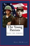 The Young Patriots, Denis McMillan, 1478359412