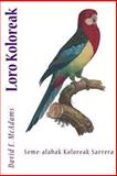 Loro Koloreak, David McAdams, 1493659413