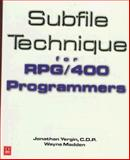 Subfile Technique for RPG/400 Programmers, Yergin, Jonathan and Madden, Wayne, 1882419413