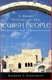 A Short History of the Jewish People 1st Edition