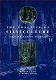 The Practice of Silviculture : Applied Forest Ecology, Smith, David M. and Ashton, P. Mark S., 047110941X