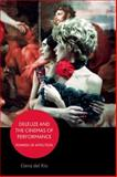 Deleuze and the Cinemas of Performance : Powers of Affection, del Rio, Elena, 0748649417