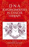 DNA Topoisomerases in Cancer Therapy : Present and Future, , 1461349419