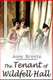 The Tenant of Wildfell Hall, Anne Brontë, 1480229415