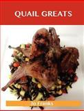 Quail Greats, Jo Franks, 1486199410