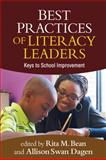Best Practices of Literacy Leaders : Keys to School Improvement, , 1609189418
