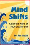 Mind Shifts, Jan L. Gault, 0923699422