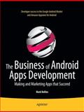 The Business of Android Apps Development, Mark Rollins, 1430239425